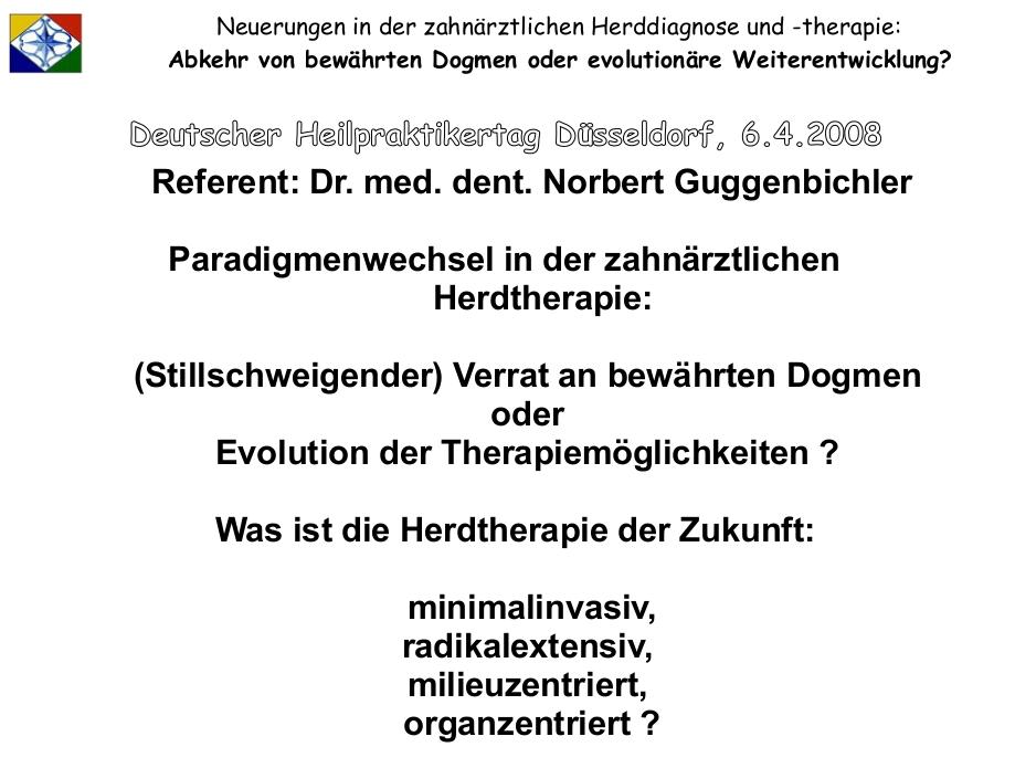 GuggenbichlerVortrag2008_Paradigmenwechsel in der zahnärztlichen Herdtherapie